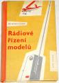 Schubert Antonín - Rádiové řízení modelů