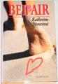 Stoneová Katherine - Bel Air