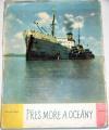 Švarc Václav - Přes moře a oceány