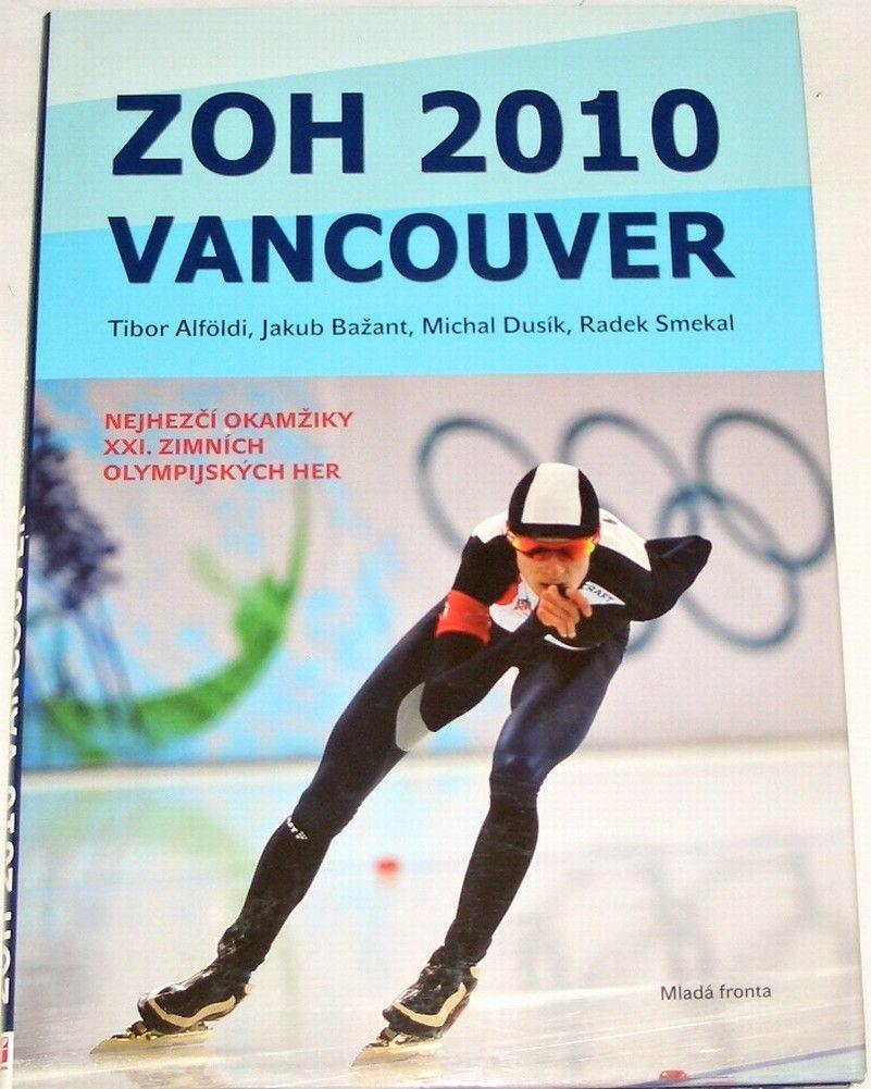 Alföldi, Bažant, Dusík - ZOH 2010 Vancouver