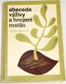 Baier Jan - Abeceda výživy a hnojení rostlin