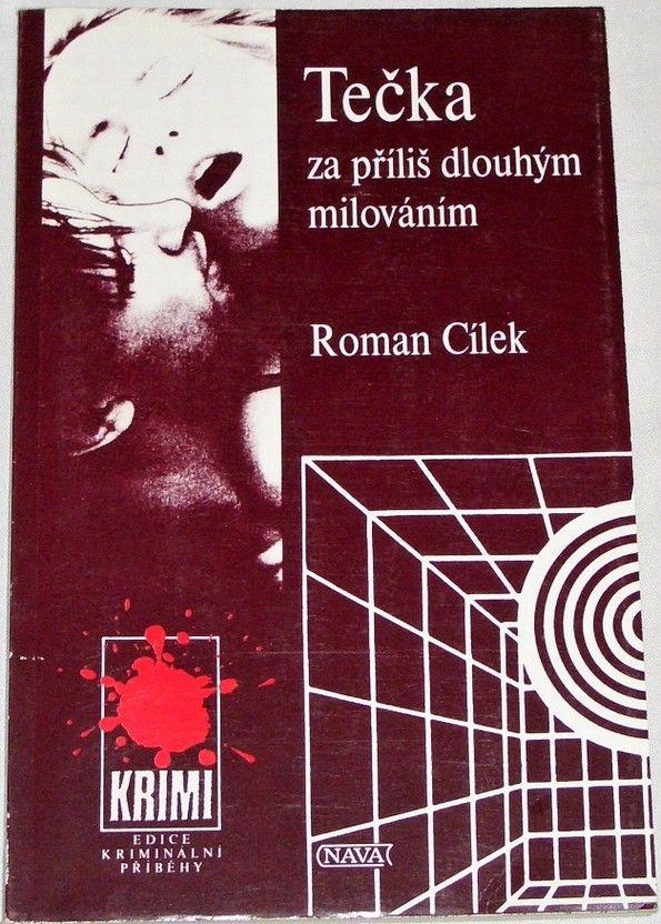 Cílek Roman - Tečka za příliš dlouhým milováním