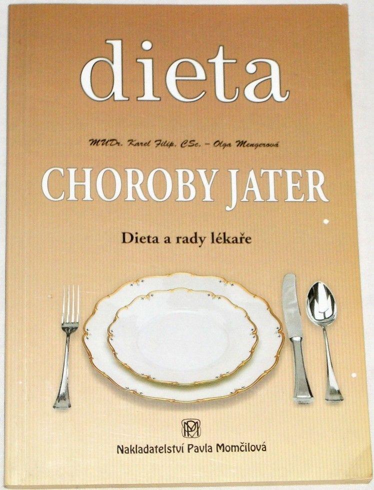 Filip Karel, Mengerová Olga - Choroby jater (Dieta a rady lékaře)