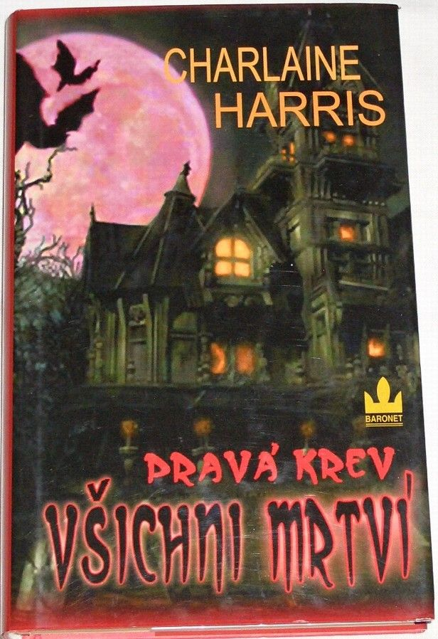 Harris Charlaine - Pravá krev: Všichni mrtví