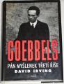 Irving David - Goebbels: Pán myšlenek Třetí říše