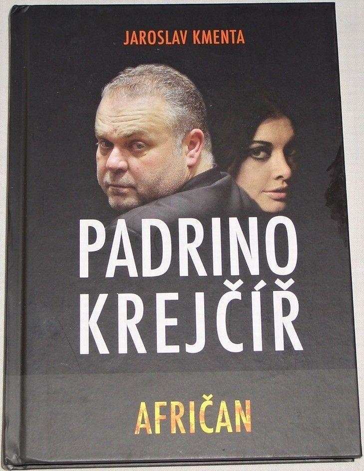 Kmenta Jaroslav - Padrino Krejčíř: Afričan