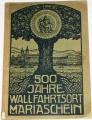 Knell Josef - 500 Jahre Mariaschein