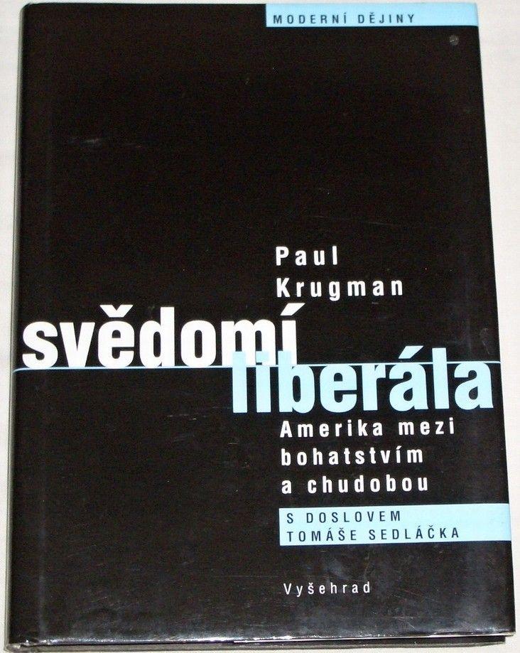 Krugman Paul - Svědomí liberála