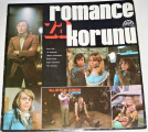 LP Romance za korunu (Gott, Schelinger, Vondráčková, Urbánková)