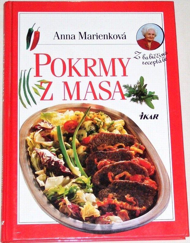 Marienková Anna - Pokrmy z masa
