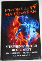 Meyer Stephenie, Cabot Meg - Prokletý maturiťák