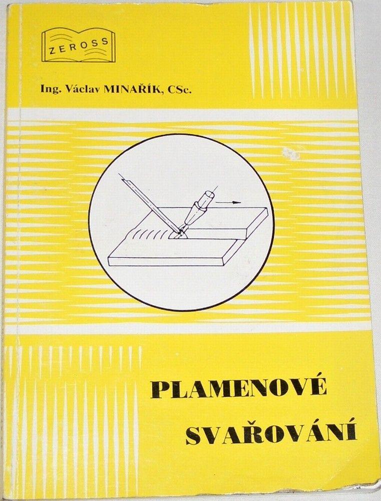 Minařík Václav - Plamenové svařování