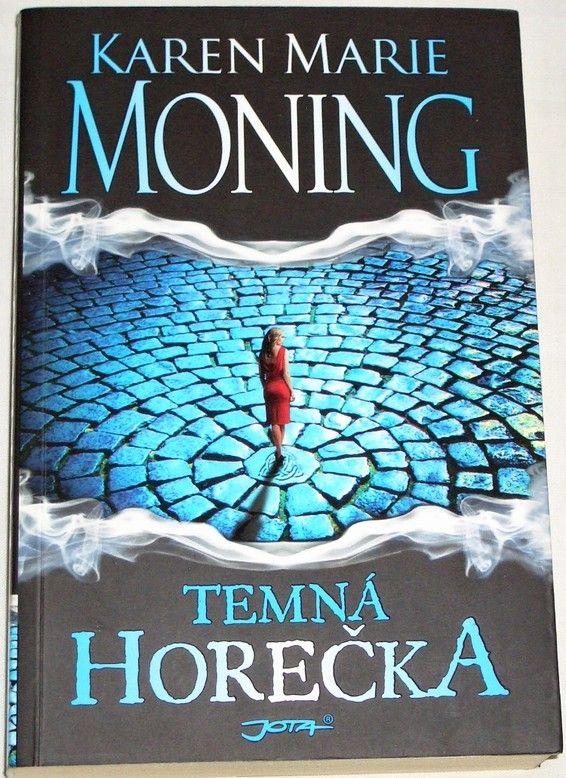 Moning Karen Marie - Temná horečka