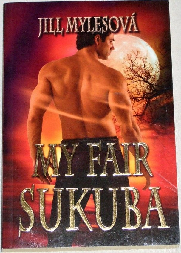 Mylesová Jill - My Fair Sukuba