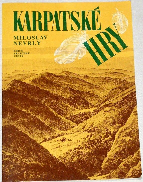 Nevrlý Miloslav - Karpatské hry