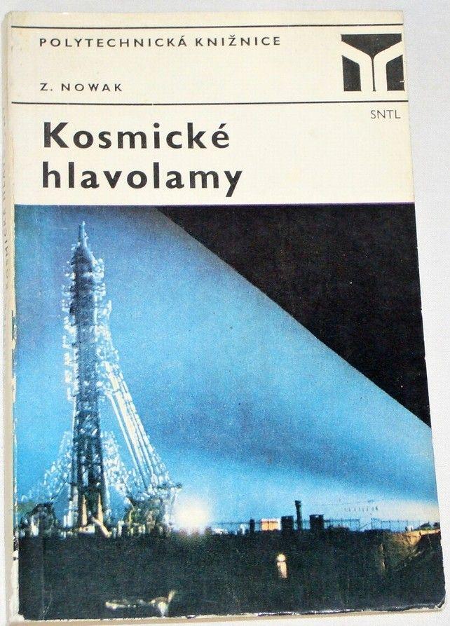Nowak Zdzislaw - Kosmické hlavolamy
