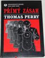 Perry Thomas - Přímý zásah