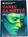 Perry Thomas - Tanec za mrtvé