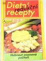 Peychlová Bohumíra - Dietní redukční recepty