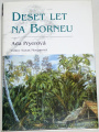 Pryerová Ada - Deset let na Borneu