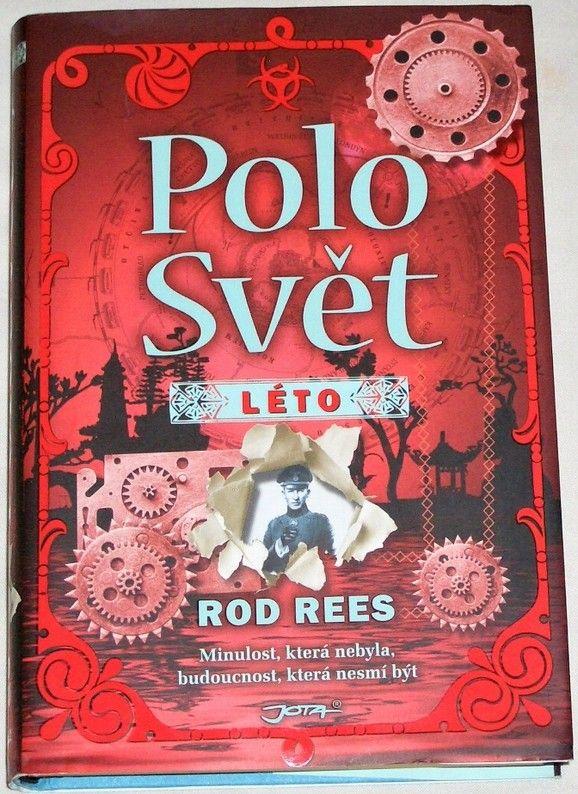 Rees Rod - PoloSvět: Léto