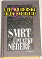 Silbersky Leif, Svedelid Olov - Smrt úplatky nebere