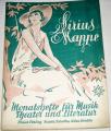 Sirius Mappe: Monatshefte für Musik, Theater und Literatur,  Heft 6, IV. Jahrgang