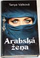 Valková Tanya - Arabská žena
