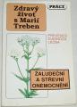 Zdravý život s Marií Treben - Žaludeční a střevní onemocnění