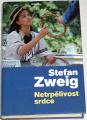 Zweig Stefan - Netrpělivost srdce
