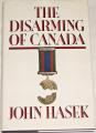 Hasek John - The Disarming of Canada