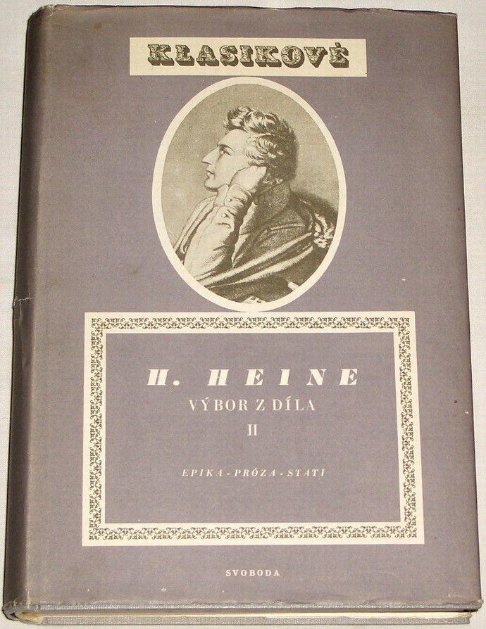 Heine Heinrich - Výbor z díla II