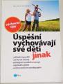 Hubatka Miloslav - Úspěšní vychovávají své děti jinak
