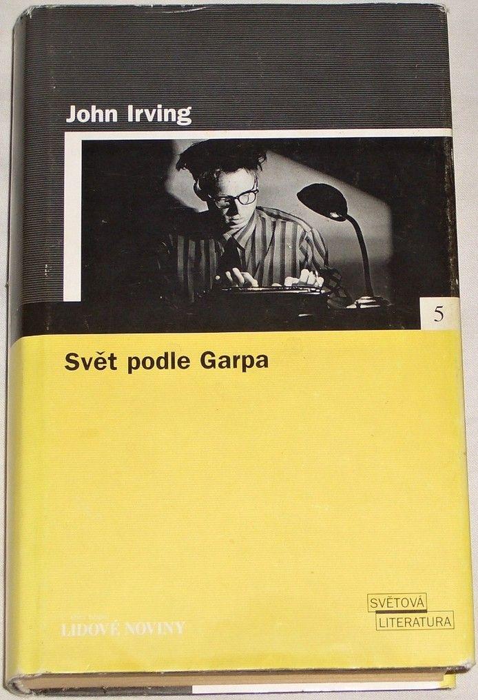Irving John - Svět podle Garpa