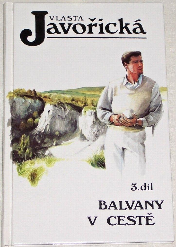 Javořická Vlasta - Balvany na cestě 3. díl