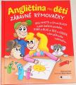 Krejčí Henrieta - Angličtina pro děti (zábavné rýmovačky)