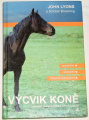 Lyons John, Browning Sinclair - Výcvik koně
