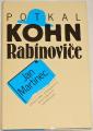 Martinec Jan - Potkal Kohn Rabínoviče
