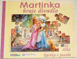 Martinka hraje divadlo