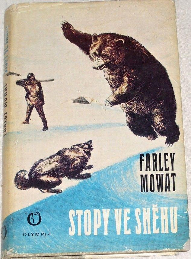 Mowat Farley - Stopy ve sněhu
