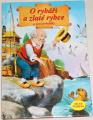 O rybáři a zlaté rybce a jiné pohádky
