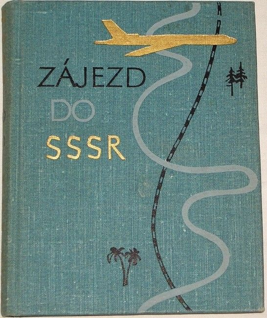 Priss, Kasatkin, Mazov - Zájezd do SSSR
