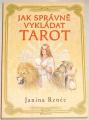 Renée Janina - Jak správně vykládat tarot