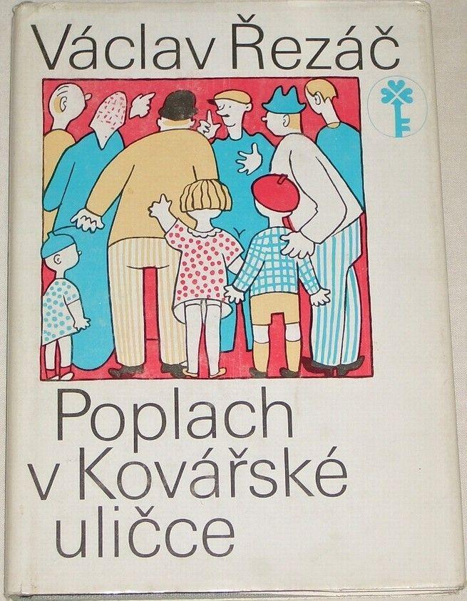 Řezáč Václav - Poplach v kovářské uličce