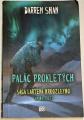 Shan Darren - Palác prokletých: Sága Lartena Hroozleyho, kniha třetí