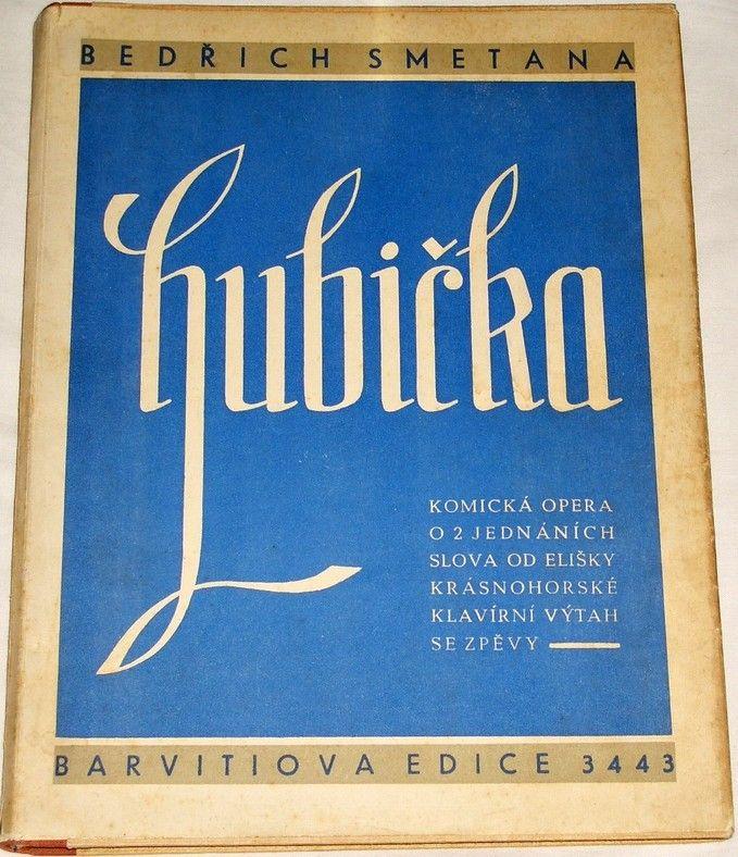 Smetana Bedřich - Hubička