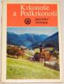Staněk Josef - Krkonoše a Podkrkonoší