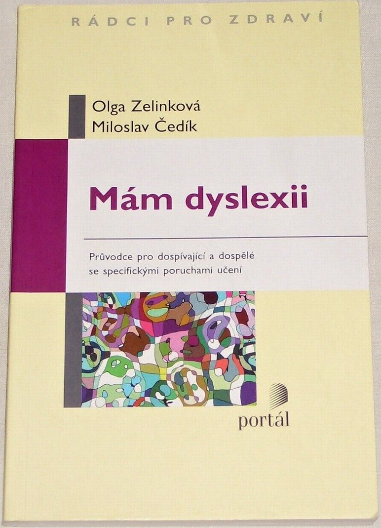 Zelinková Olga, Čedík Miloslav - Mám dyslexii