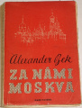 Bek Alexander - Za námi Moskva