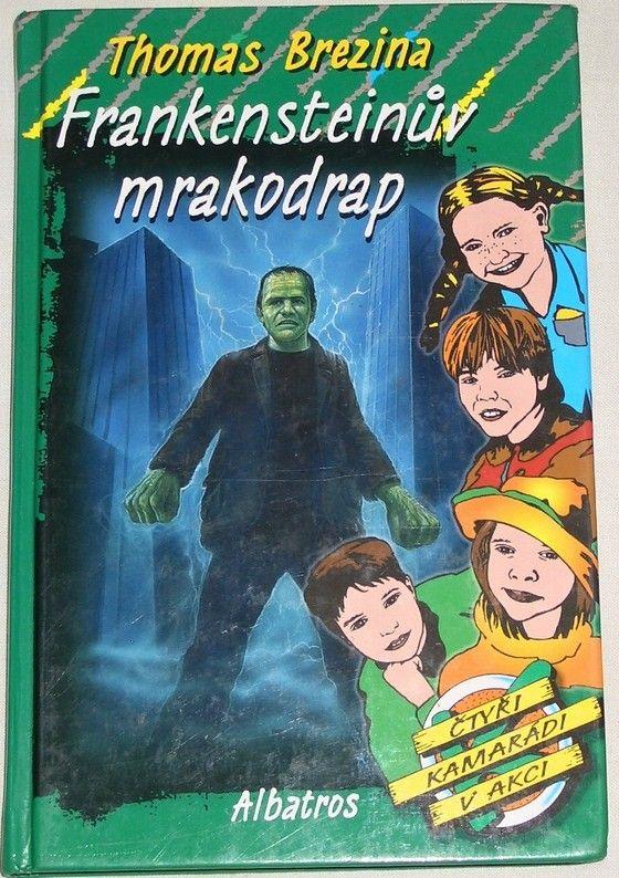 Brezina Thomas - Frankensteinův mrakodrap